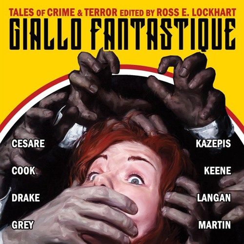 Giallo Fantastique - Hello Handsome - Garrett Cook