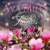 Fireflies and Magnolias by Ava Miles, Narrated by Em Eldridge