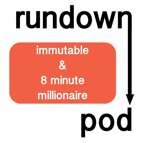 RDP9 - immutable and 8 minute millionaire
