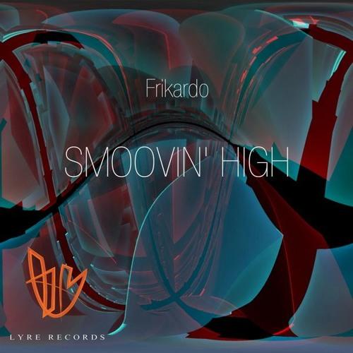 Frikardo - Smoovin' High