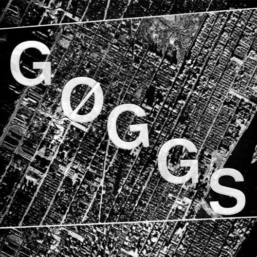 GØGGS - She Got Harder