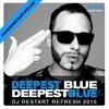 Deepest Blue - Deepest Blue (DJ Restart 2015 Refresh) [Restart Promo]