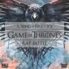 GAME OF THRONES RAP BATTLE | NLJ vs Dan Bull