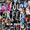 Ruper Ordorika / Romeo Had Juliette (Lou Reed cover)