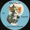 Gig@hertz 217 - Especial Tom & Jerry Records