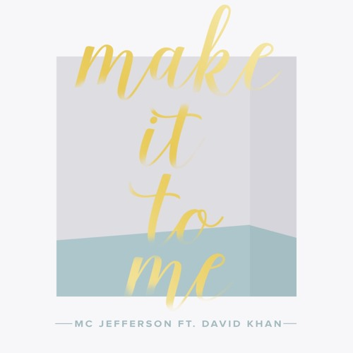 Make It To Me - Sam Smith (Cover) By MJA Ft. David Khan
