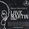 Love Martin Records Crew - Sweet Sixteen II - 04 Chache Pax- A Solas Con María.mp3