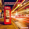 Perry Engineering - House Music in London (Original Mix) [Free Download]