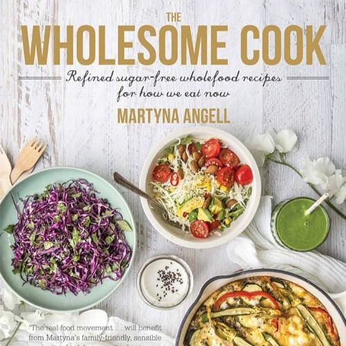 Episode 117 - Martyna Angell aka The Wholesome Cook