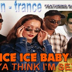 N-TRANCE ft. ROD STEWART - DA YA THINK I'M SEXY VS Vanilla Ice Ice Baby
