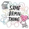 You Beauty - Same Damn Thing