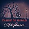 Trust In Years - Nightmare