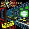Techmaster PEB Nuclear Bass