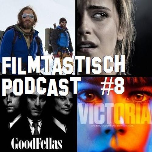 #8 - Everest, Regression, Goodfellas und Victoria