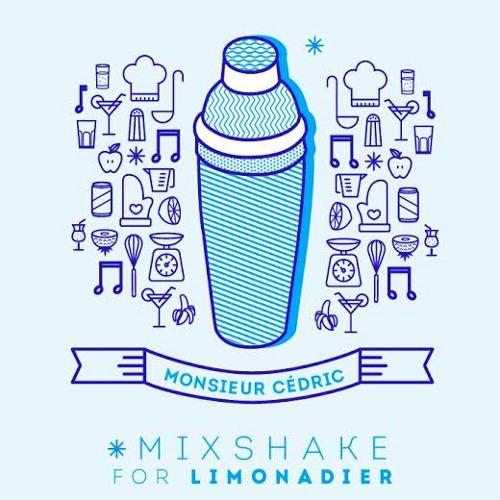 Monsieur Cedric's Mixshake for Limonadier