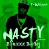 T - Wayne - Nasty Freestyle (Blinxxx Trap Bootleg) **Free Download**
