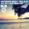 Watermät, Becky Hill & TAI - All My Love (Mike Mago Remix) Portada del disco