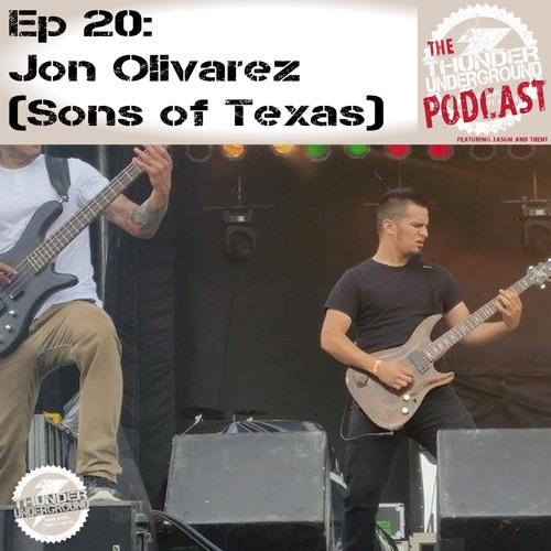 Episode 20 - Jon Oliverez (Sons of Texas)