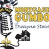 Mortgage Gumbo...09/19/15 Our One Year Anniversary Show! Highlights from our previous shows