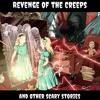 Season 1 - Episode 0: Revenge Of The Creeps Trailer