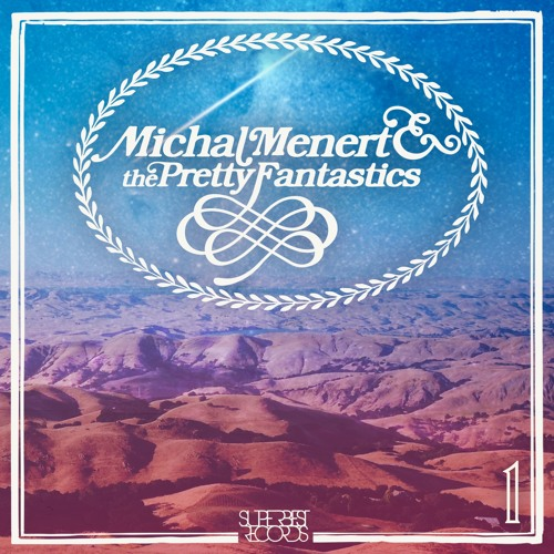 1 by Michal Menert & the Pretty Fantastics