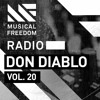 Musical Freedom Radio Episode 20 - Don Diablo