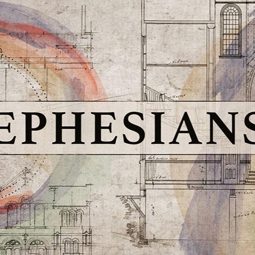 Ephesians (Week 6) Matt Howe- Christians Living as a New Creation