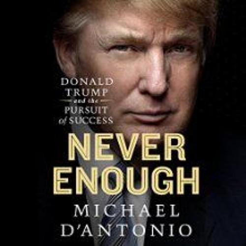 Michael D'Antonio (Never Enough)