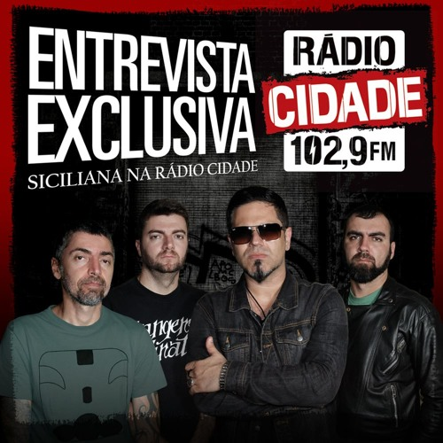 ENTREVISTA EXCLUSIVA - SICILIANA na Rádio Cidade 102,9 - RJ - 27.09.2015