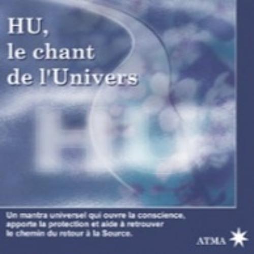 HU, le chant de l'Univers©2007