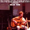 Dear Tom (Live at The Albany Theatre)