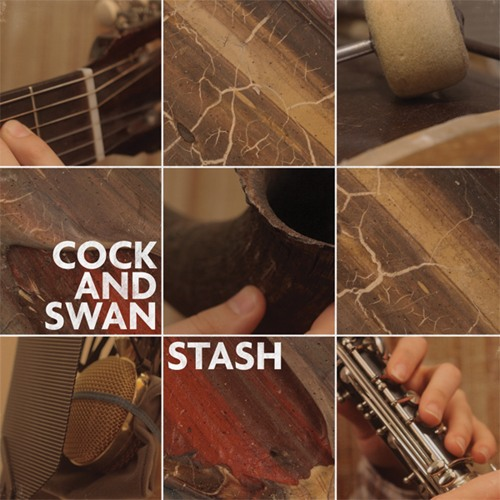Cock and Swan - Stash (Full Album Preview)