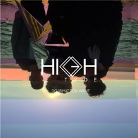 High Tyde - Do What You Want