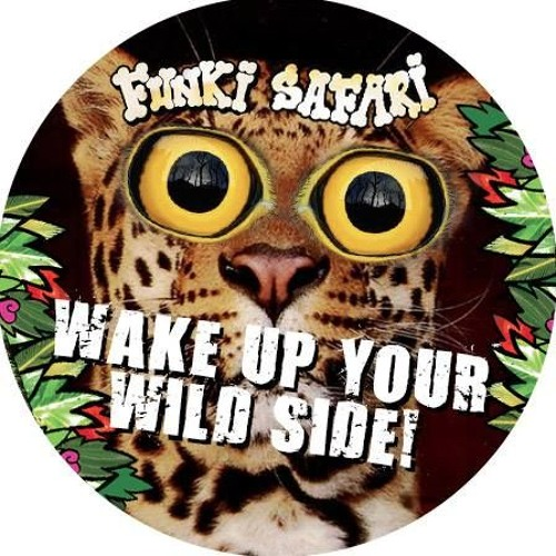 Wake Up Your Wild Side