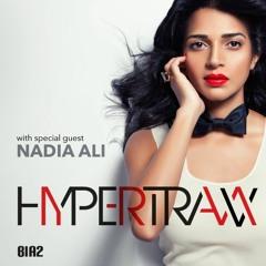 Hypertraxx 53 Special Guest Nadia Ali