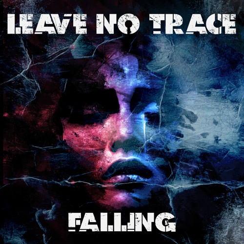 Leave No Trace - Falling