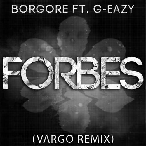 Borgore - Forbes (Vargo Remix)