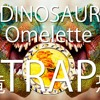 [Trap] Dinosaur Egg Omelette for Breakfast!