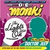 Doctor Jeep - Lights On Mix for Monki [BBC Radio 1]