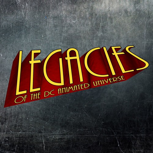 Legacies of the DCAU