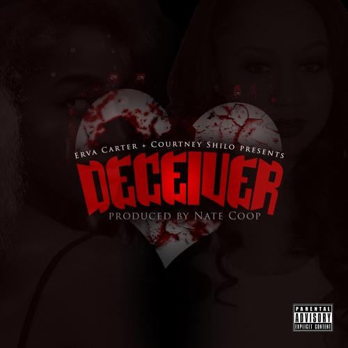 Deceiver- Erva Carter and Courtney Shilo