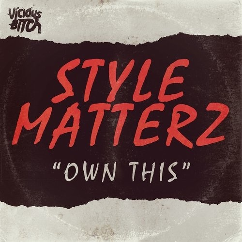 Style Matterz - Own This (Fear Of Dawn Remix)