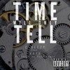 Time Will Only Tell (feat. KayR) [Prod. Roca Beats]