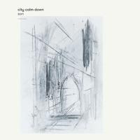 City Calm Down - Son