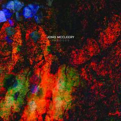 Jono McCleery - 'Age Of Self'