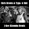 Chris Brown & Tyga - G Shit(J-Kee Kizomba Remix)