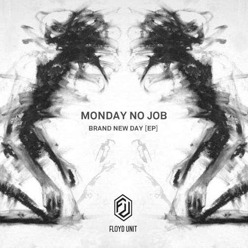 Monday No Job - Brand New Day (EP) // FUR002