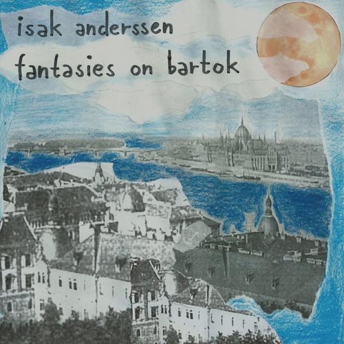 Fantasies On Bartok