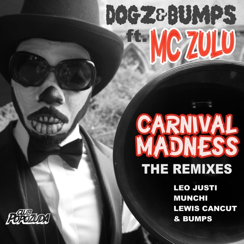 Carnival Madness (Munchi's Only Beers And Rubbers Rmx)
