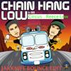 Chain hang low - Jibbs vs Circus (JAKKNIFE Edit) **Free Download**